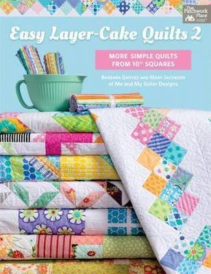 Easy Layer- Cake Quilts 2