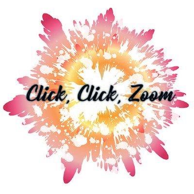 Click, Click, Zoom