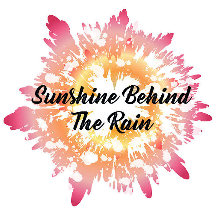 Sunshine Behind The Rain