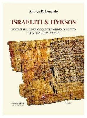 Aquista ISRAELITI e HYKSOS di Andrea Di Lenardo