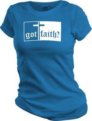 Got Faith (Women's Cut)