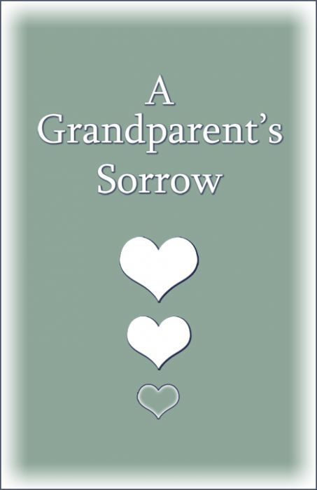 A Grandparent's Sorrow 978-0961519759
