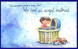 We were going to have a baby, but we had an angel instead     B-Angel Instead 0972424113