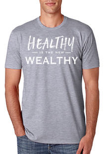 Healthy/Wealthy T-Shirt