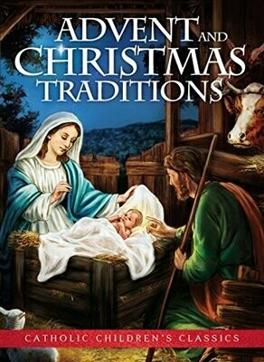 Advent and Christmas Traditions