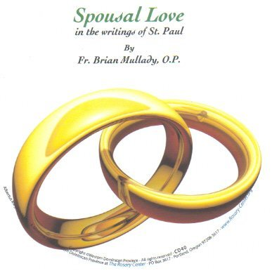 Spousal Love in the Writings of St. Paul