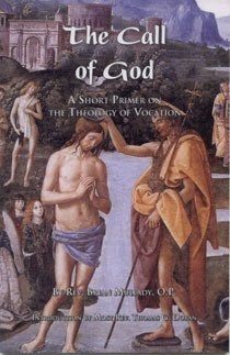 The Call of God: A Short Primer on the Theology of Vocations