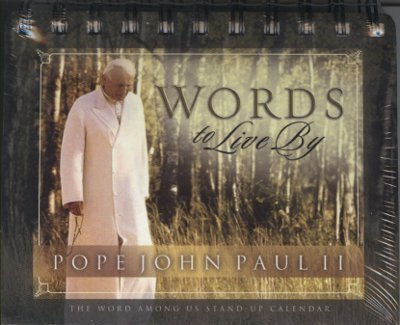 Words to Live By: Pope John Paul II Calendar