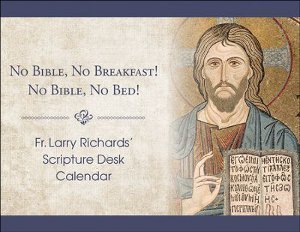 No Bible, No Breakfast! No Bible, No Bed! Scripture Desk Calendar