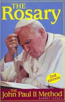 The Rosary: The John Paul II Method (2nd ed.)