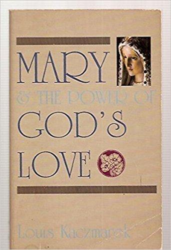 Mary & the Power of God's Love