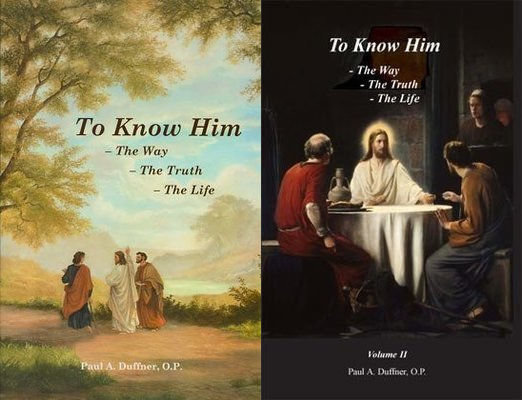 To Know Him: The Way, the Truth, and the Life, Two Volume Set