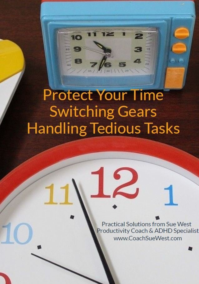 Productivity Booklet: Protect Your Time; Switching Gears; Tedious Tasks 00001