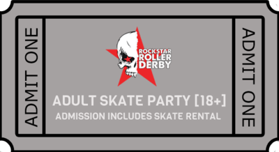 ADULT SKATE PARTY ADMISSION [18+] 10/25/19