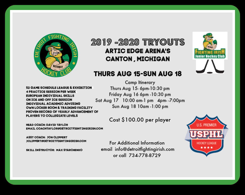 2019 DETROIT FIGHTING IRISH TRYOUT CAMP AUG 15-18  CANTON ARTIC EDGE ARENA