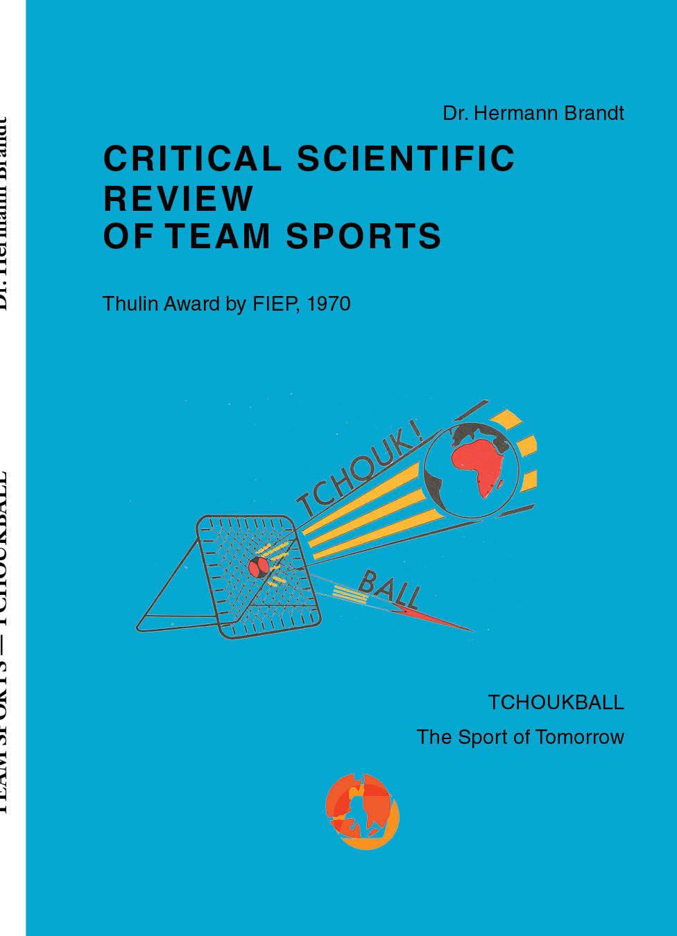 Critical Scientific Review of Team Sports by Dr. Hermann Brandt TB 112