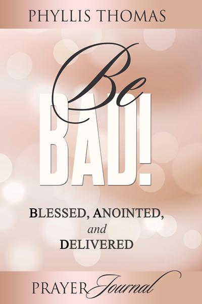 Be BAD! Prayer Journal 9781562293772