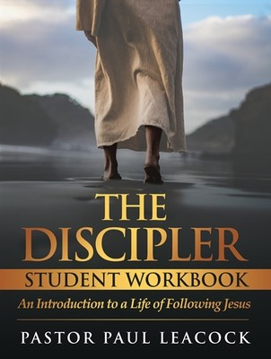 The Discipler Student Workbook