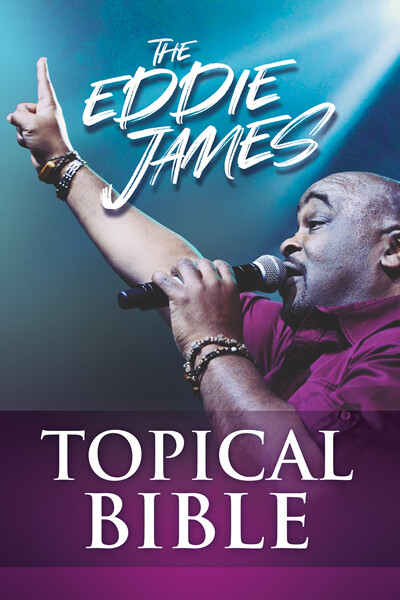 The Eddie James Topical Bible