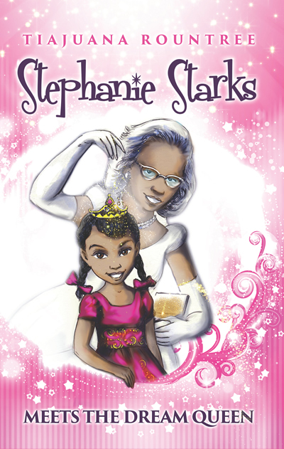 Stephanie Starks Meets the Dream Queen 9781562292485