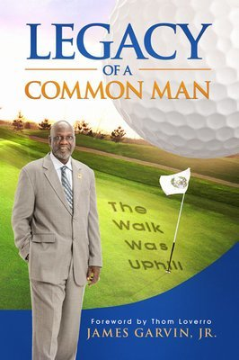 Legacy of a Common Man (Hardcover)
