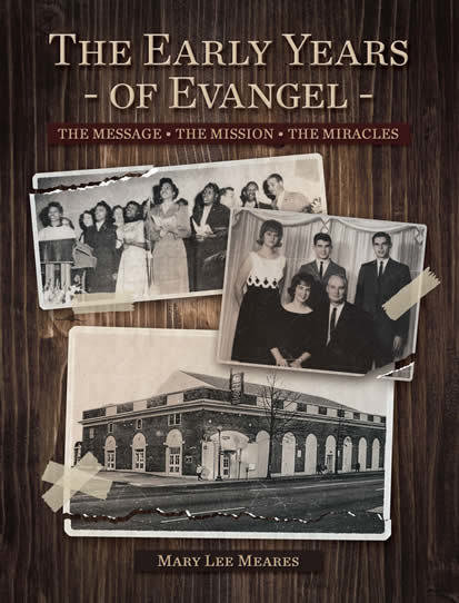The Early Years of Evangel 9781562293055