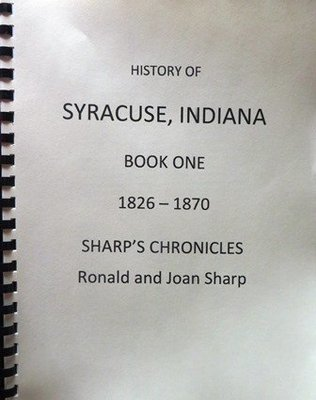 SYRACUSE SERIES - 3 volume series explores the history of Syracuse, Indiana