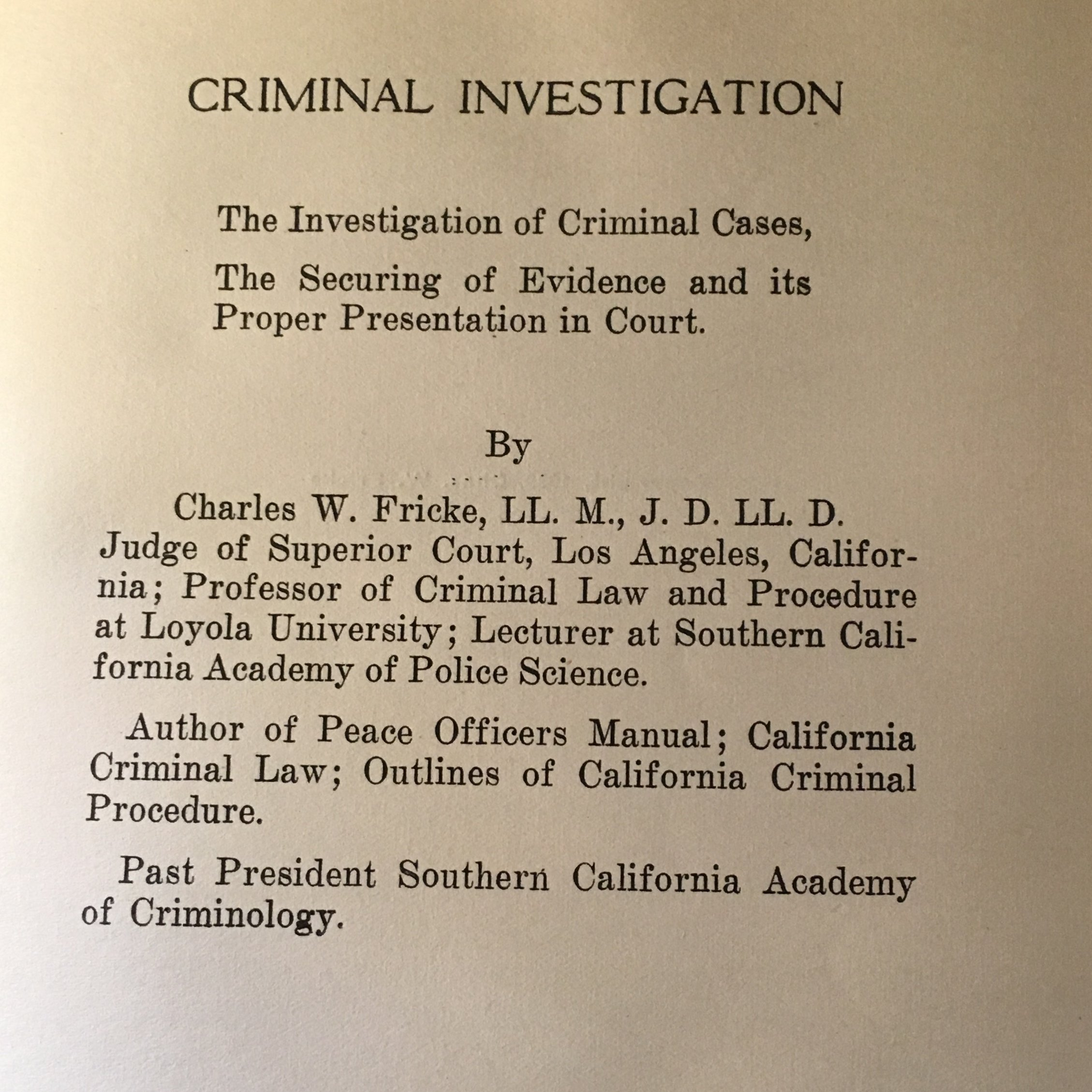 Criminal Investigation by Chas. W. Fricke  1930 (Hardcover)
