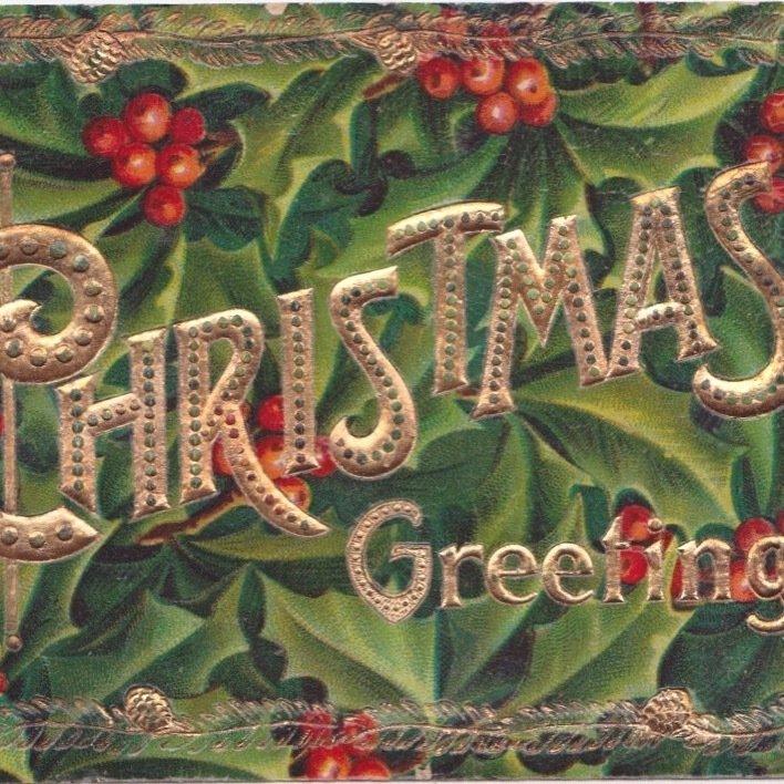 """2) Embossed """"Christmas Greetings."""" Printed in Germany. Blank back."""