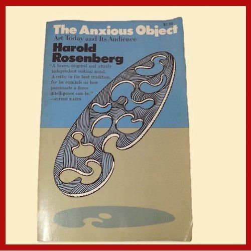 "Art Book - ""The Anxious Object"" - Harold Rosenberg - 1960's Book 00030"