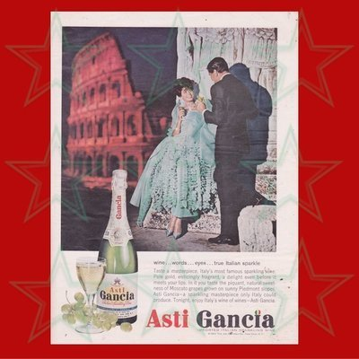 Asti Gancia Wine Advertisement - Original Ad - NOT a reproduction