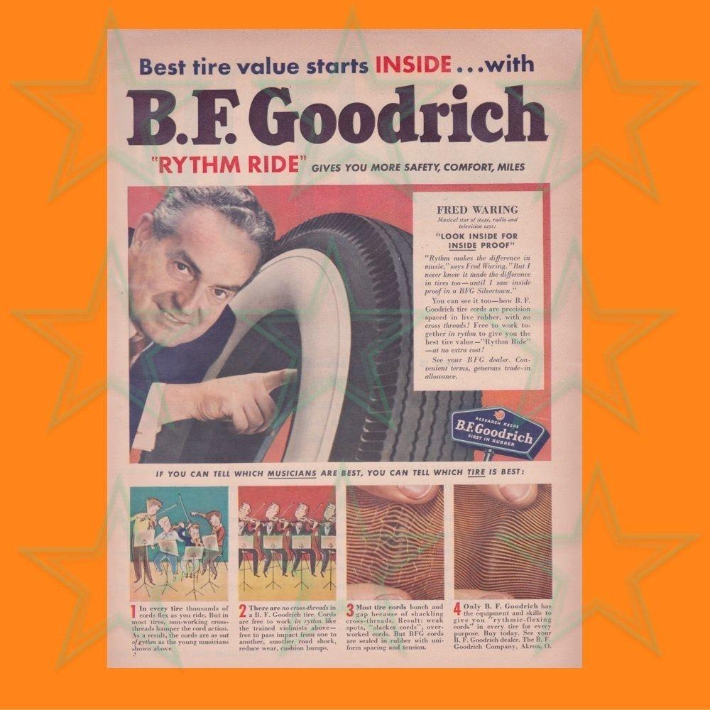 B.F. Goodrich Tire Ad - Fred Waring - Original Ad 00618