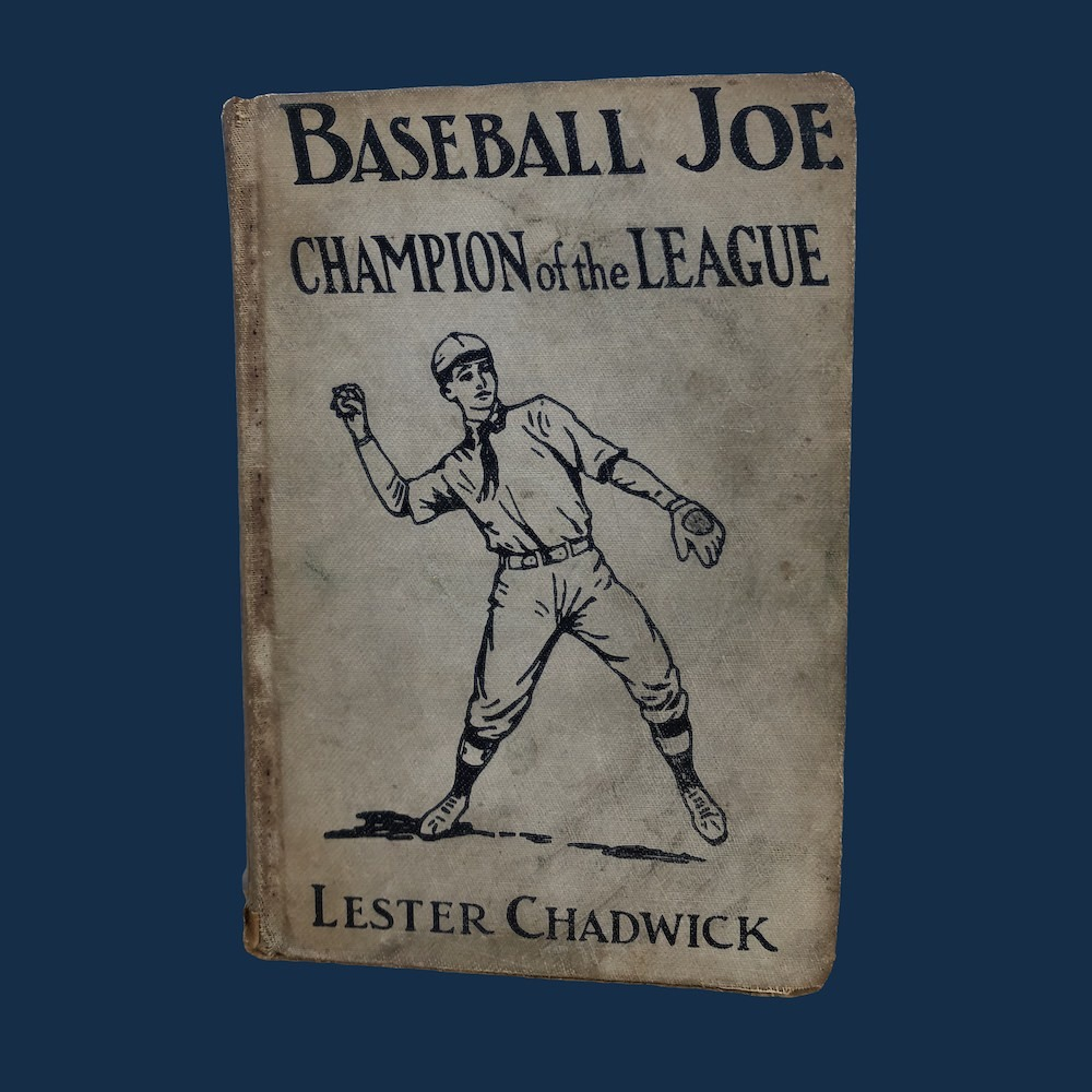Baseball Joe, Champion of the League by Lester Chadwick 1925 01625