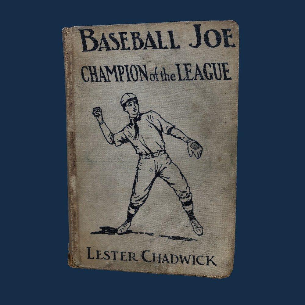 Baseball Joe, Champion of the League by Lester Chadwick 1925