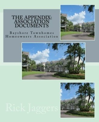 The Appendix: HOA Documents for Bayshore Townhomes in Clearwater, FL