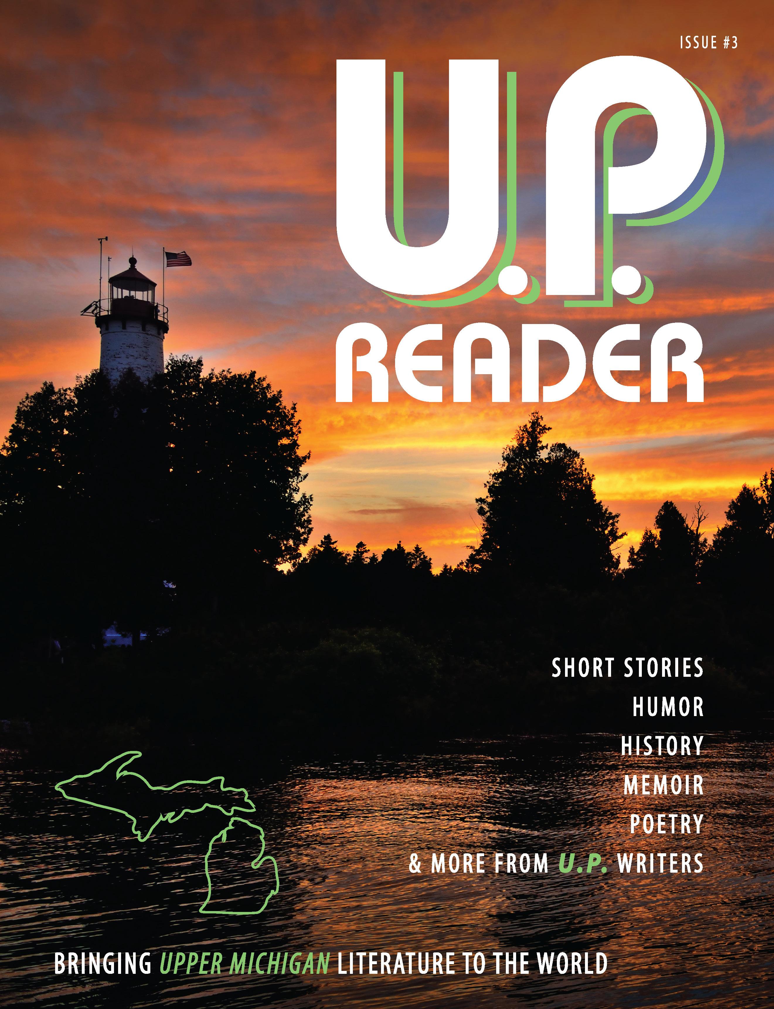 U.P. Reader -- Issue #3 [HC] 978-1-61599-448-9