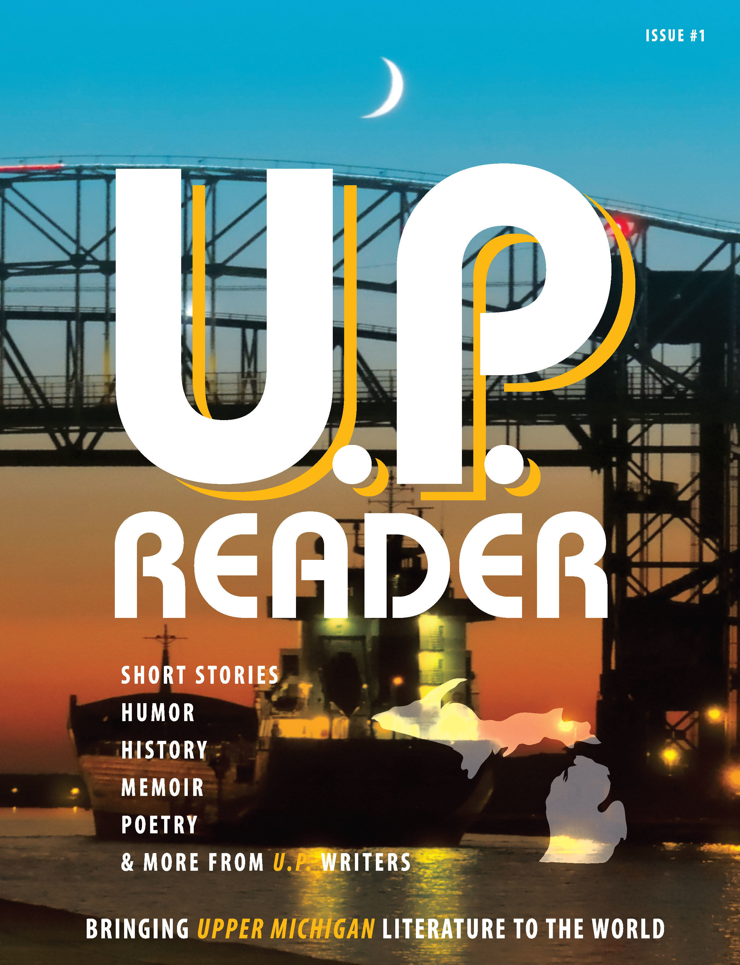 U.P. Reader -- Issue #1 [HC] 978-1-61599-355-0