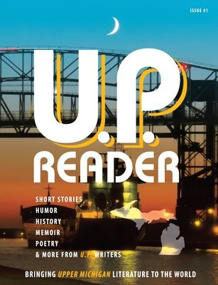 U.P. Reader -- Issue #1 [HC]