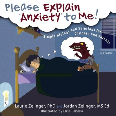 Please Explain Anxiety to Me!: