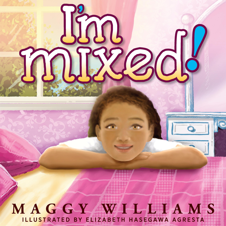 I'm Mixed 978-1-61599-359-8