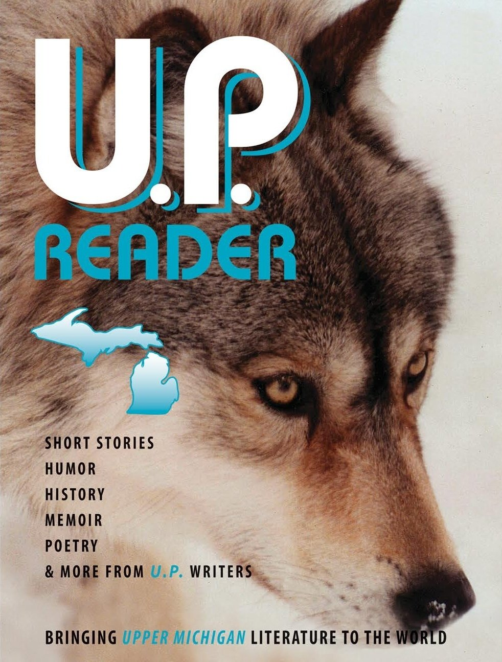 U.P. Reader -- Issue #2 [HC] 978-1-61599-385-7