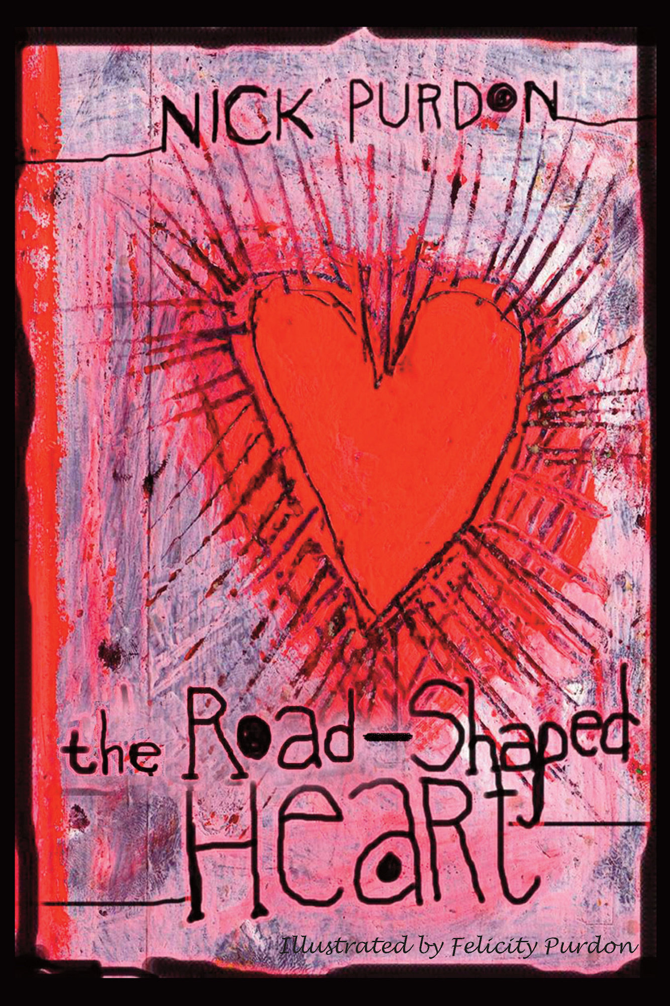 The Road-Shaped Heart 978-1-61599-057-3