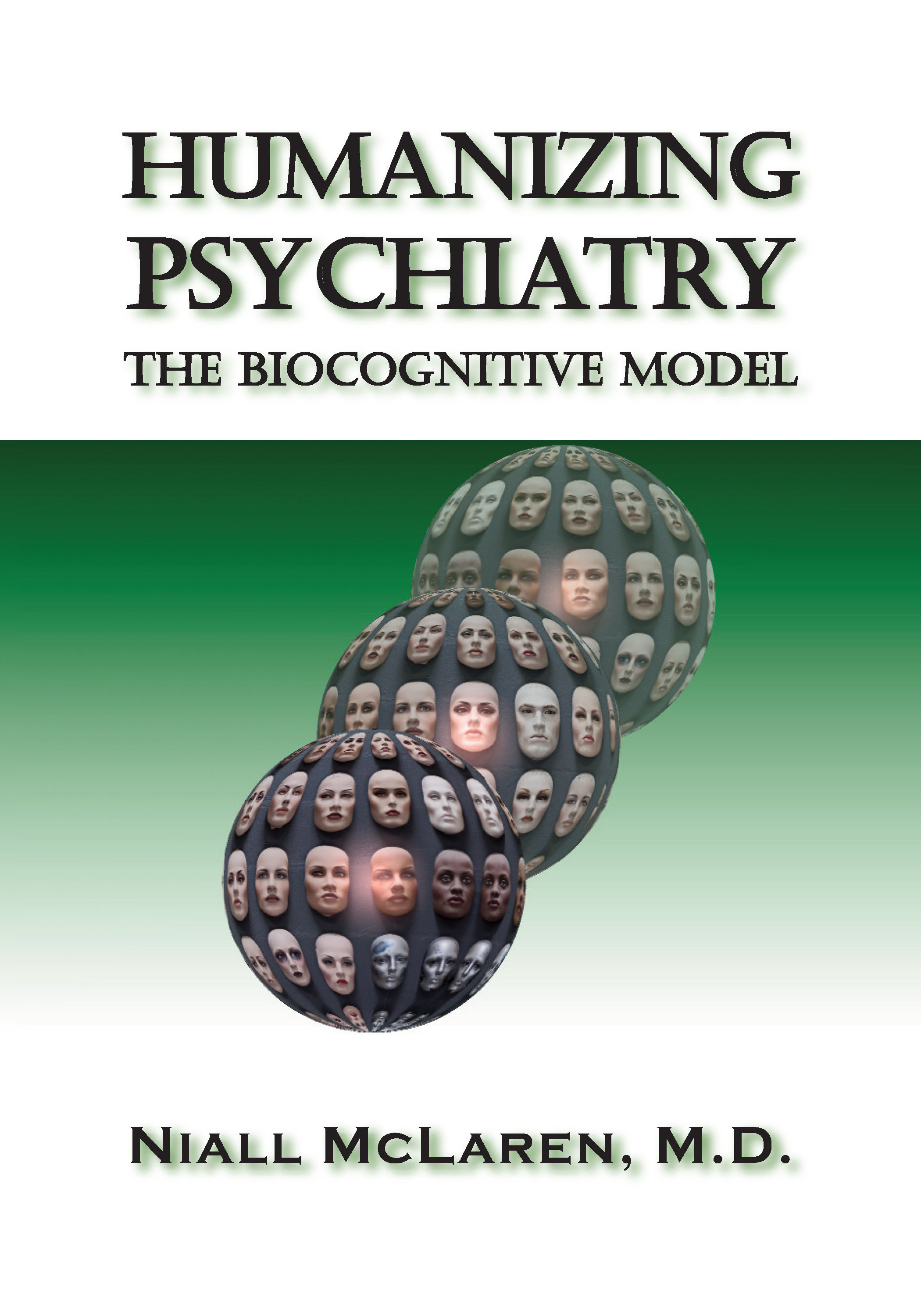 Humanizing Psychiatry 978-1-61599-011-5