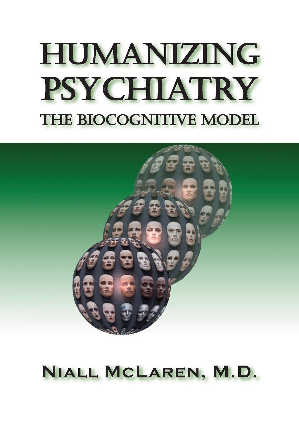 Humanizing Psychiatry