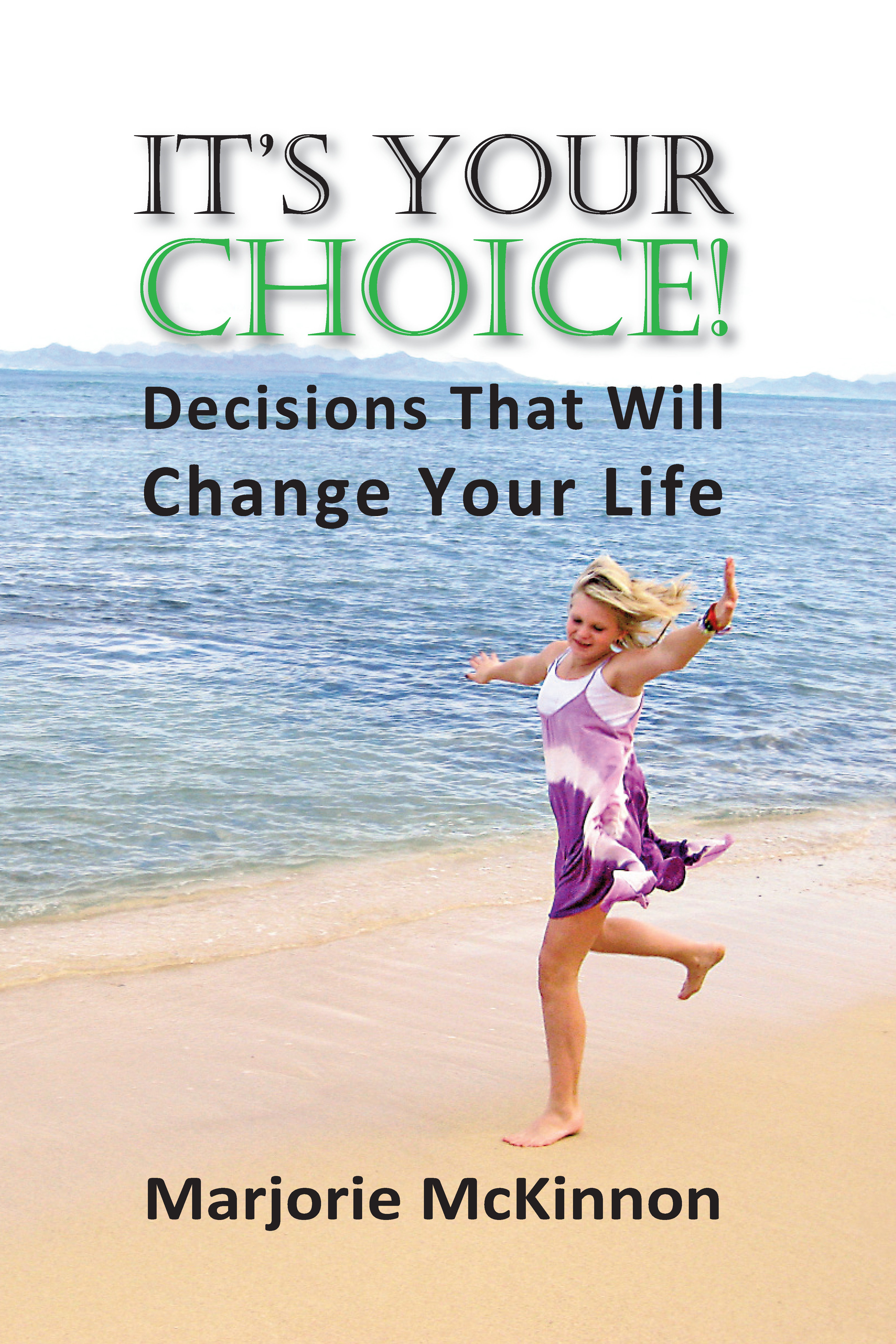 It's Your Choice! 978-1-61599-044-3
