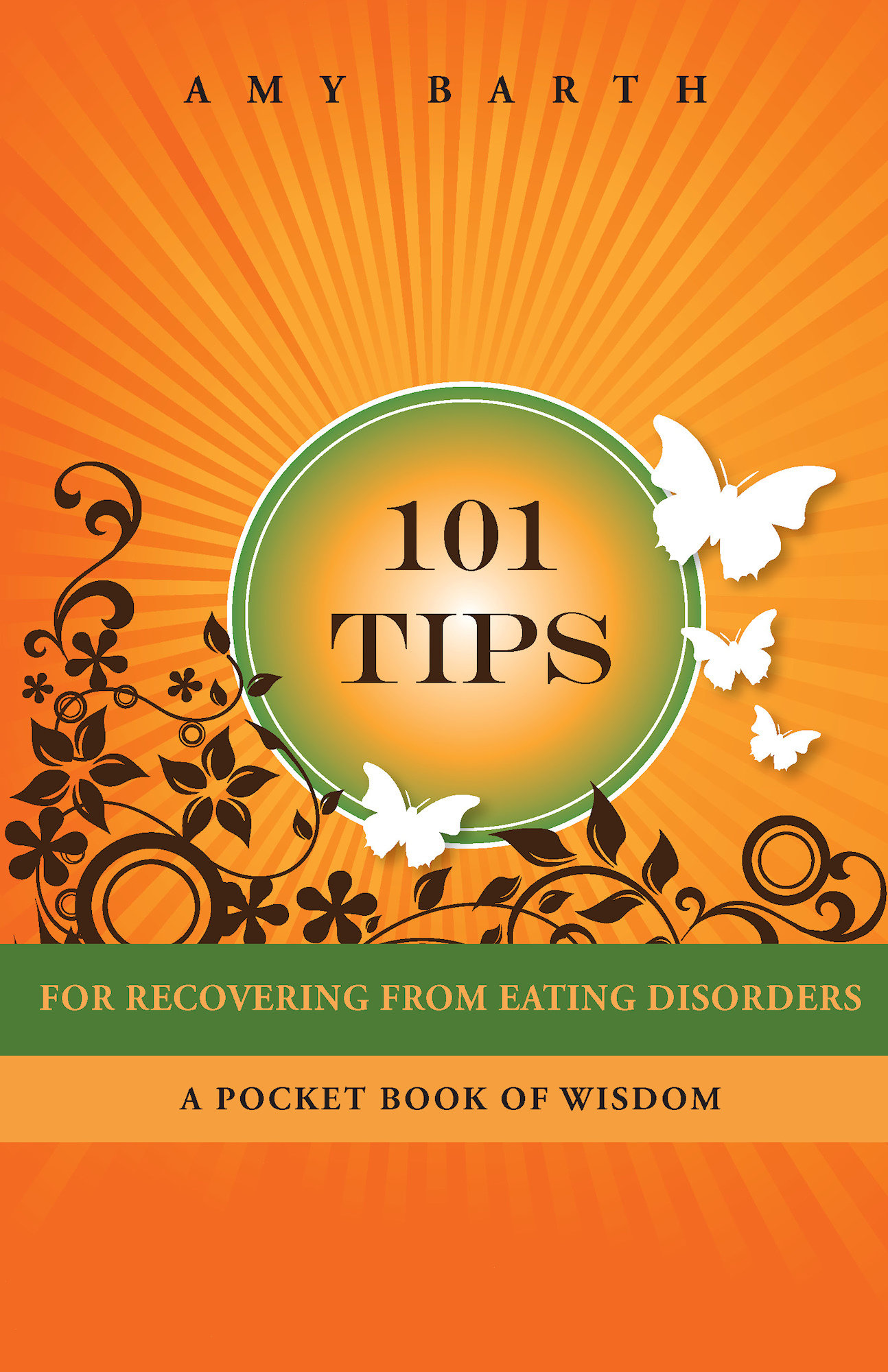 101 Tips For Recovering From Eating Disorders 978-1-61599-001-6