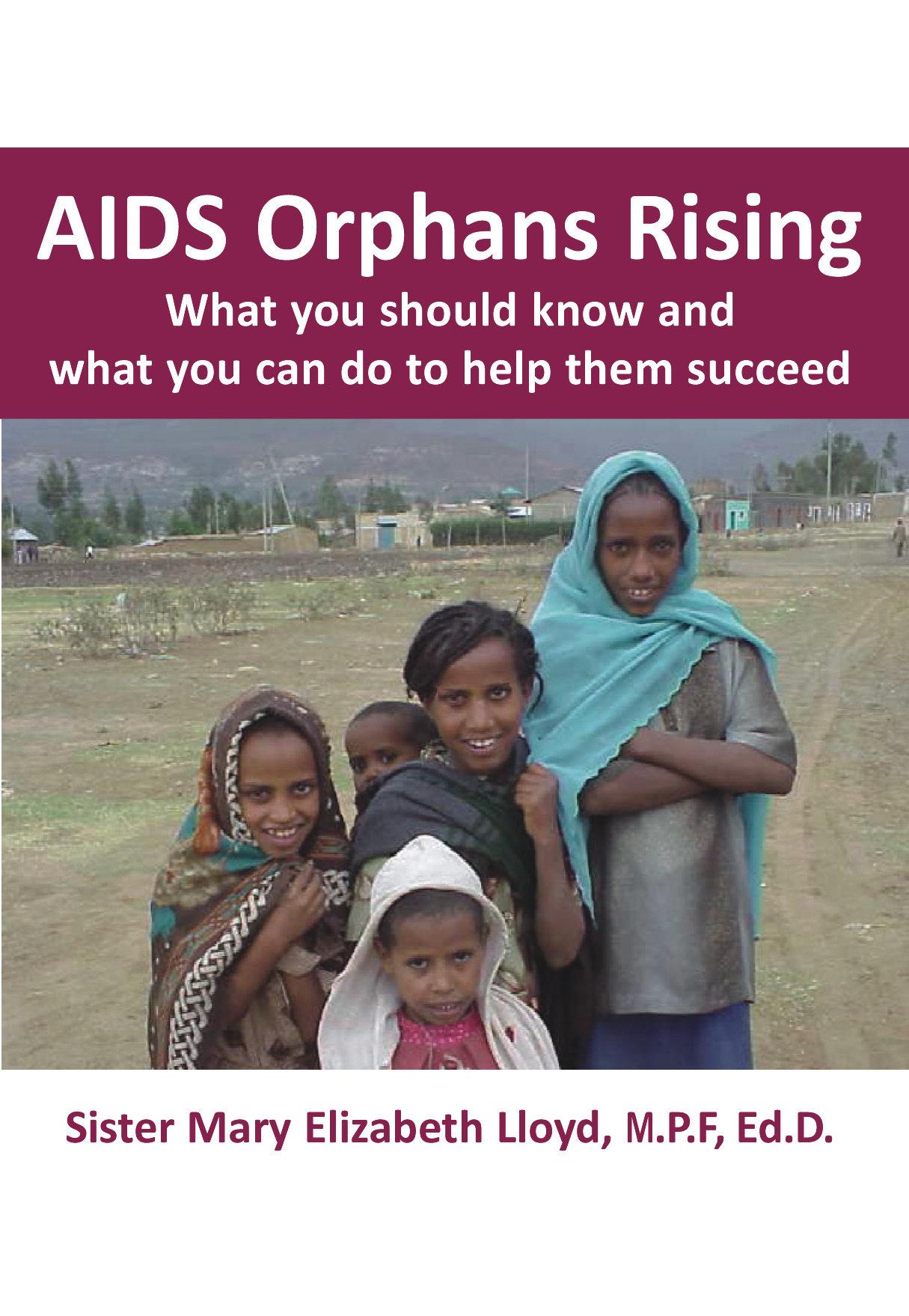 AIDS Orphans Rising 978-1-932690-47-7