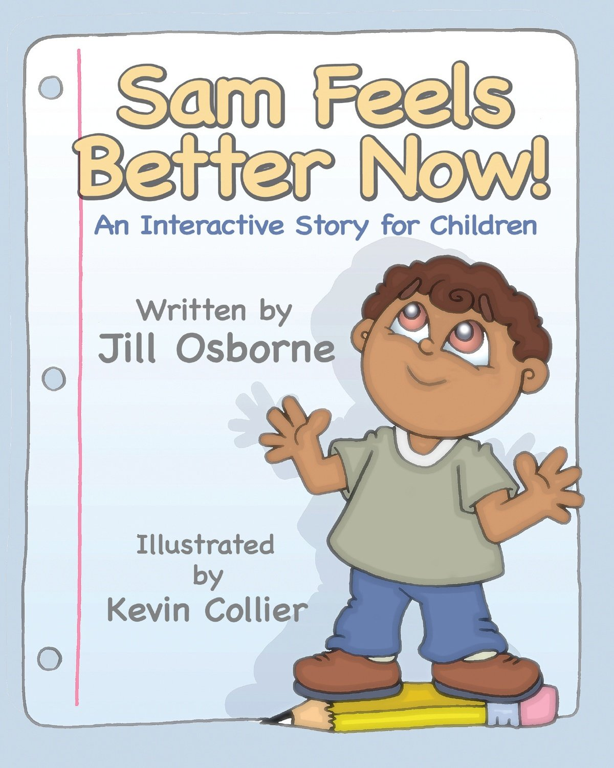 Sam Feels Better Now!: