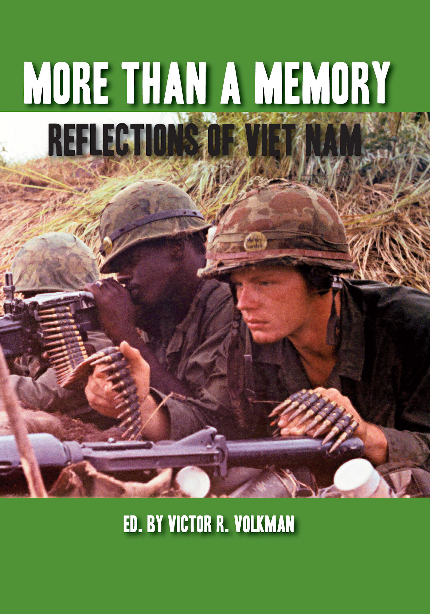 More Than A Memory: Reflections of Viet Nam 978-1-932690-64-4