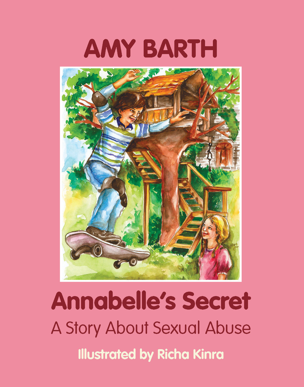 Annabelle's Secret: A Story about Sexual Abuse 978-1-932690-95-8